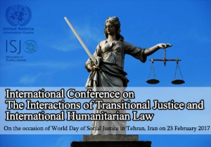 International Conference on  The Interactions of Transitional Justice and  International Humanitarian Law